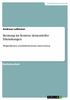 Beratung im Kontext dementieller Erkrankungen (eBook, PDF)