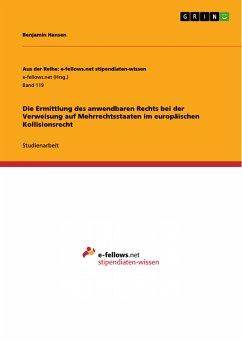 Die Ermittlung des anwendbaren Rechts bei der Verweisung auf Mehrrechtsstaaten im europäischen Kollisionsrecht (eBook, PDF)