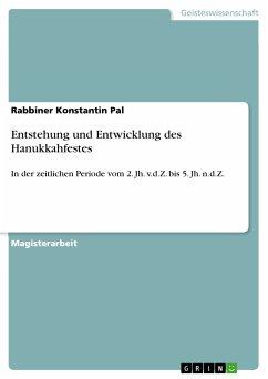 Entstehung und Entwicklung des Hanukkahfestes (eBook, PDF)