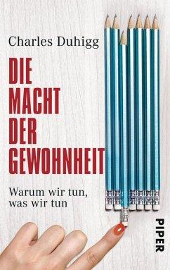 Die Macht der Gewohnheit (eBook, ePUB) - Duhigg, Charles