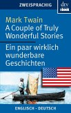 A Couple of Truly Wonderful Stories Ein paar wirklich wunderbare Geschichten (eBook, ePUB)