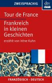 Tour de France Frankreich in kleinen Geschichten (eBook, ePUB)