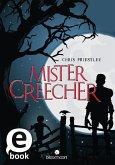 Mister Creecher (eBook, ePUB)