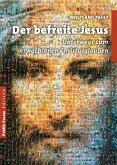 Der befreite Jesus (eBook, ePUB)