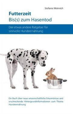 Futterzeit. Bis(s) zum Hasentod - Weinrich, Stefanie