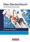 Das Deutschbuch 11./12. Schuljahr Schülerbuch. Fachhochschulreife Nordrhein-Westfalen