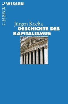 Geschichte des Kapitalismus - Kocka, Jürgen