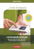 Leistungsabrechnung in der Arztpraxis. Arbeitsbuch