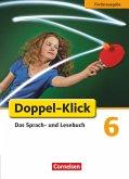 Doppel-Klick - Förderausgabe. Inklusion: für erhöhten Förderbedarf 6. Schuljahr. Schülerbuch