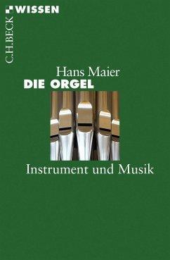 Die Orgel - Maier, Hans