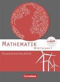Mathematik Fachhochschulreife Wirtschaft. Schülerbuch