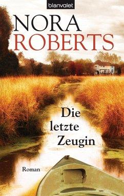 Die letzte Zeugin (eBook, ePUB) - Roberts, Nora