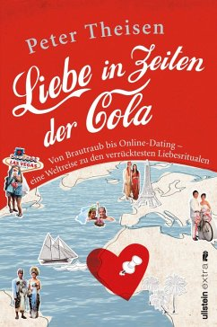 Liebe in Zeiten der Cola (eBook, ePUB) - Theisen, Peter