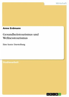 Gesundheitstourismus und Wellnesstourismus (eBook, ePUB)