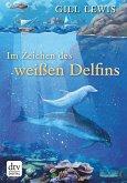 Im Zeichen des weißen Delfins (eBook, ePUB)