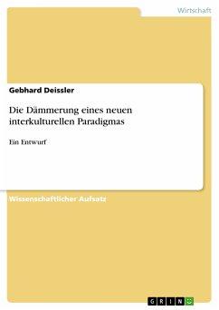 Die Dämmerung eines neuen interkulturellen Paradigmas (eBook, PDF)