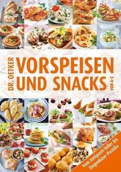 Dr. Oetker Vorspeisen und Snacks von A-Z (eBook, ePUB) - Oetker