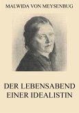 Der Lebensabend einer Idealistin (eBook, ePUB)