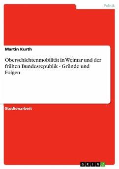 Oberschichtenmobilität in Weimar und der frühen Bundesrepublik - Gründe und Folgen (eBook, ePUB)