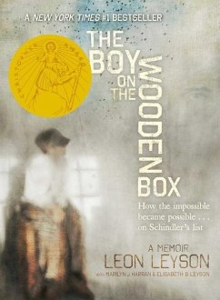 The Boy on the Wooden Box: How the Impossible Became Possible...on Schindler's List - Leyson, Leon