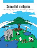Source-Full Intelligence: Understanding Uniqueness and Oneness Through Education