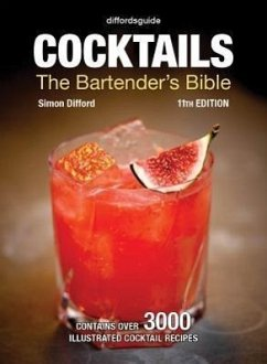 Diffordsguide Cocktails: The Bartender's Bible - Difford, Simon