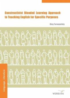 Constructivist Blended Learning Approach - Tarnopolsky, Oleg
