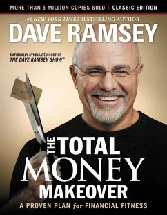 The Total Money Makeover: Classic Edition - Ramsey, Dave