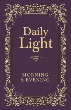 Daily Light: Morning and Evening Devotional - Thomas Nelson