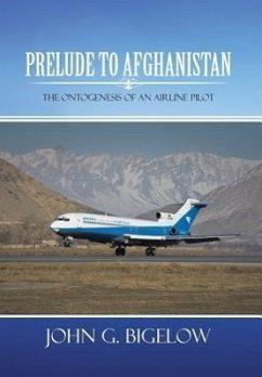 Prelude to Afghanistan: The Ontogenesis of an Airline Pilot