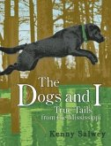 The Dogs and I: True Tails from the Mississippi