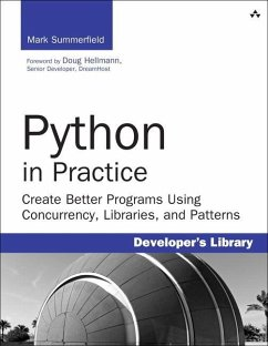 Python in Practice: Create Better Programs Usin...