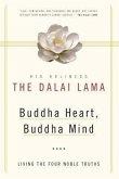 Buddha Heart, Buddha Mind: Living the Four Noble Truths