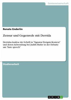 Zensur und Gegenrede mit Derrida (eBook, ePUB) - Enderlin, Renate