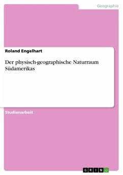 Der physisch-geographische Naturraum Südamerikas (eBook, ePUB)