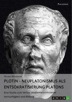 Plotin - Neuplatonismus als Entsokratisierung Platons (eBook, PDF)