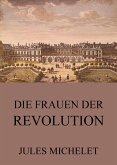 Die Frauen der Revolution (eBook, ePUB)