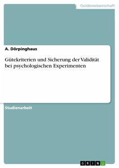 Gütekriterien und Sicherung der Validität bei psychologischen Experimenten (eBook, PDF)
