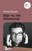 Déjà-vu mit Pocahontas - Literatur-Quickie (eBook, ePUB)