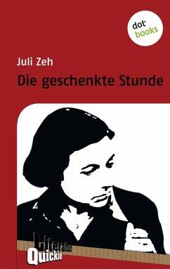 Die geschenkte Stunde - Literatur-Quickie (eBook, ePUB) - Zeh, Juli