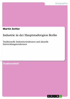Industrie in der Hauptstadtregion Berlin (eBook, PDF)