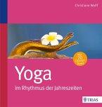 Yoga im Rhythmus der Jahreszeiten (eBook, ePUB)