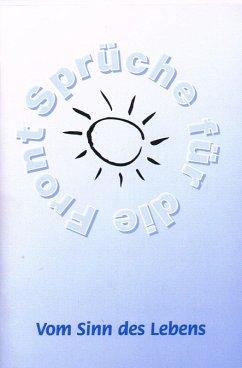Vom Sinn des Lebens - 60 der schönsten Weisheiten über den Sinn des Lebens (eBook, ePUB) - Schütze, Frank