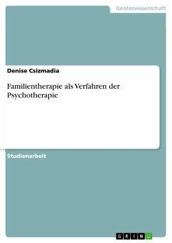 Familientherapie als Verfahren der Psychotherapie (eBook, PDF)