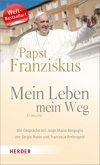 Papst Franziskus - Mein Leben, mein Weg