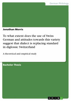 To what extent does the use of Swiss German and attitudes towards this variety suggest that dialect is replacing standard in diglossic Switzerland (eBook, PDF)