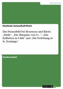 """Das Frauenbild bei Rousseau und Kleist. """"Emile"""", """"Die Marquise von O..."""