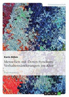 Menschen mit Down-Syndrom: Verhaltensänderungen im Alter (eBook, PDF)
