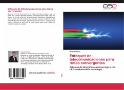 Enfoques de telecomunicaciones para redes convergentes