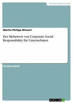 Der Mehrwert von Corporate Social Responsibility für Unternehmen (eBook, PDF)